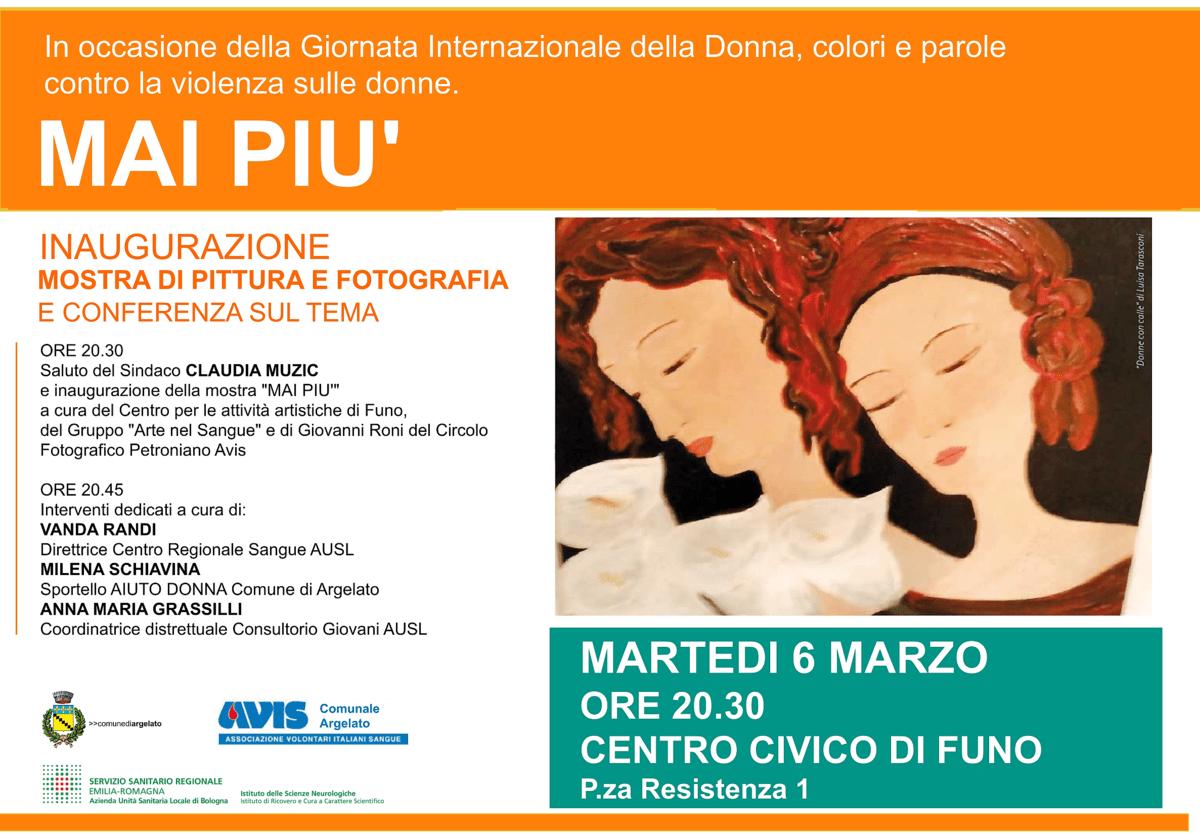 Inaugurazione Mostra MAI PIU'   Avis Comunale Argelato @ Centro Civico di Funo   Funo   Emilia-Romagna   Italia