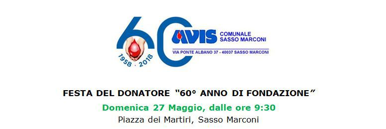 Festa del donatore per il 60° Anniversario dell'Avis Sasso Marconi @ Piazza dei Martiri Sasso Marconi | Sasso Marconi | Emilia-Romagna | Italia